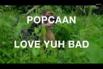 Popcaan Love Yuh Bad