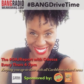 Listen To The o-access JAMAICA Report On London's BANGRadio