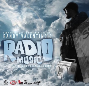 Randy Valentine Releases His Fyah! Mixtape Radio Music